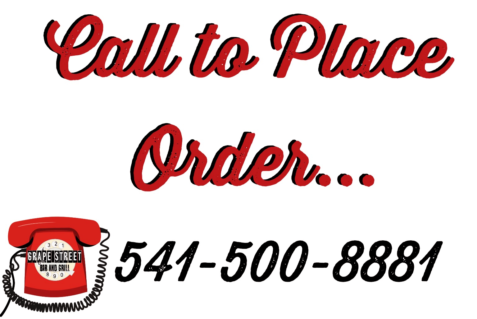 Call To Place Order Grape Street Bar And Grill